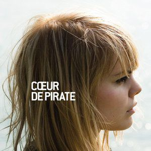 Cœur de pirate Album