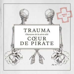 Cœur de Pirate Trauma, 2014
