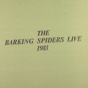 Cold Chisel Barking Spiders Live: 1983, 1984