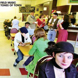 Field Music Tones Of Town, 2007