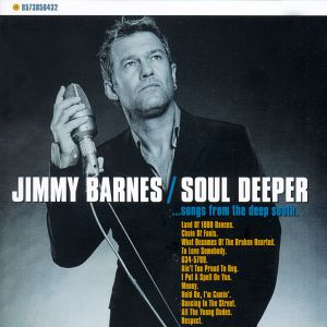 Jimmy Barnes Soul Deeper... Songs from the Deep South, 2000
