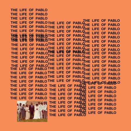 Kanye West The Life of Pablo, 2016