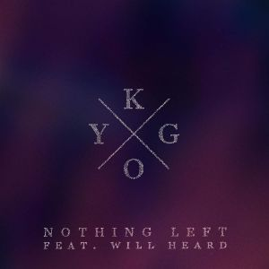Kygo Nothing Left, 2015
