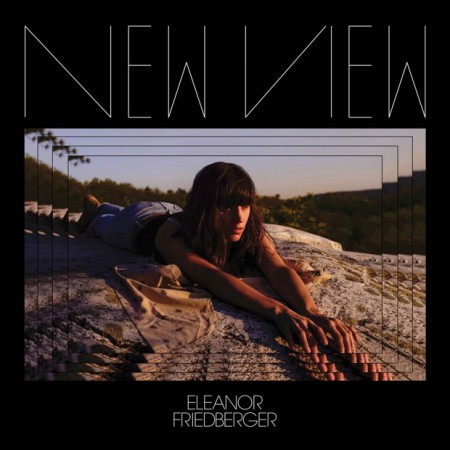 Eleanor Friedberger New View, 2016
