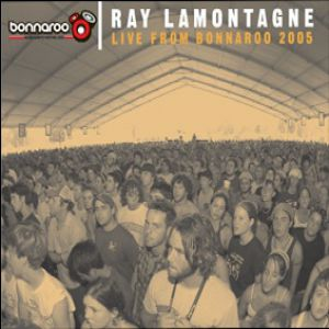 Live from Bonnaroo 2005 Album