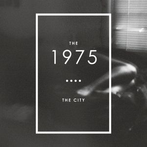 The 1975 The City, 2012