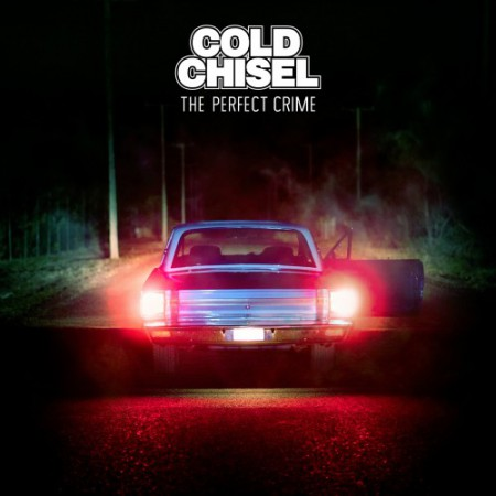Cold Chisel The Perfect Crime, 2015