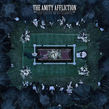 The Amity Affliction This Could Be Heartbreak, 2016