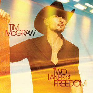 Tim McGraw Two Lanes of Freedom, 2013