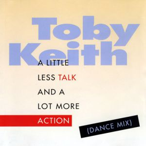 A Little Less Talk and a Lot More Action Album