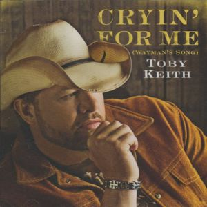 Cryin' for Me (Wayman's Song) Album