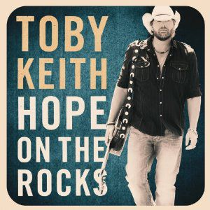 Toby Keith Hope on the Rocks, 2012