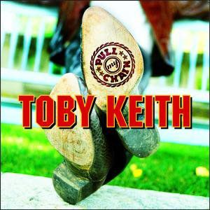 Toby Keith Pull My Chain, 2001