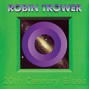 Robin Trower 20th Century Blues, 1994