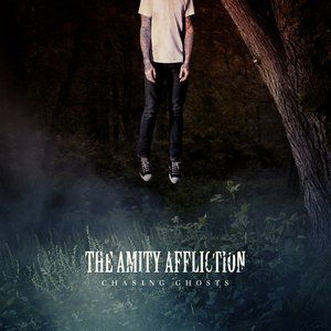 The Amity Affliction Chasing Ghosts, 2012