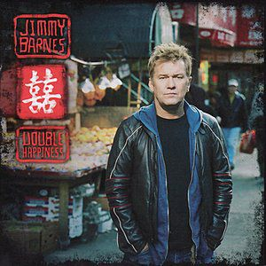 Jimmy Barnes Double Happiness, 2005