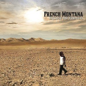 French Montana Excuse My French, 2013