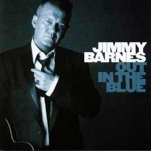 Jimmy Barnes Out in the Blue, 2007