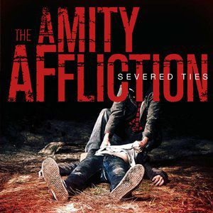 The Amity Affliction Severed Ties, 2008