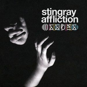 Stingray Affliction Album