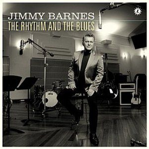 Jimmy Barnes The Rhythm and the Blues, 2009