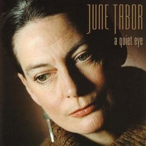June Tabor A Quiet Eye, 1999