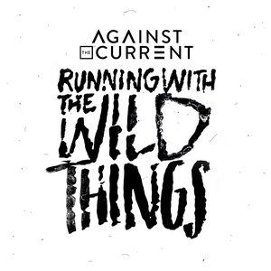 Running with the Wild Things Album