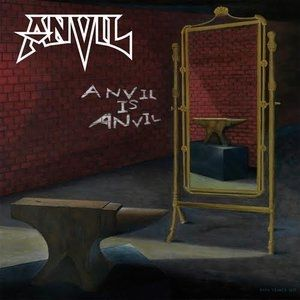 Anvil Anvil Is Anvil, 2016
