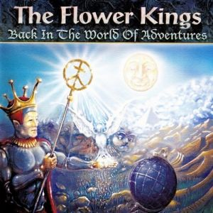 The Flower Kings Back in the World of Adventures, 1995