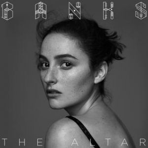 Banks The Altar, 2016