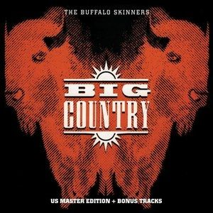 Big Country The Buffalo Skinners, 1993