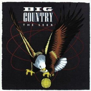 Big Country The Seer, 1986
