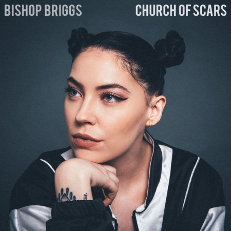 Bishop Briggs Church of Scars, 2018