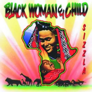Sizzla Black Woman & Child, 1997