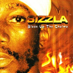 Sizzla Blaze Up the Chalwa, 2002
