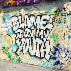 Blame It on My Youth - album