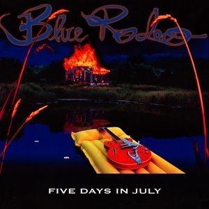Blue Rodeo Five Days in July, 1993