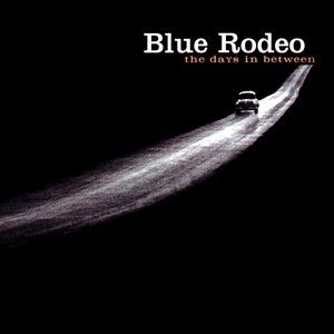 Blue Rodeo The Days in Between, 2000