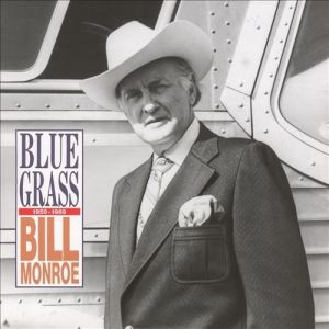 Bill Monroe Bluegrass 1959-1969, 1991