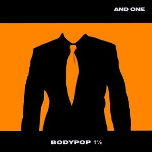 And One Bodypop 1 1/2, 2009