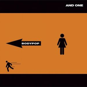 And One Bodypop, 2006