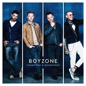 Boyzone Thank You & Goodnight, 2018