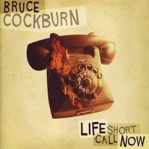 Life Short Call Now - album