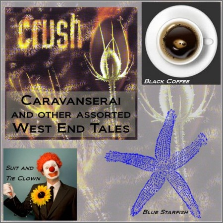 Caravanserai and Other Assorted West End Tales - album