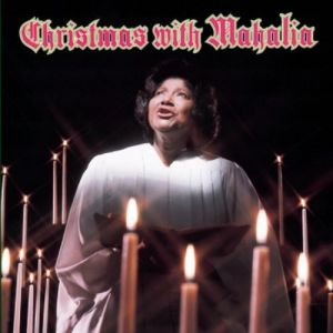 Mahalia Jackson Christmas with Mahalia, 1968