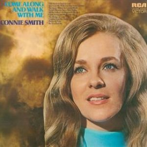 Connie Smith Come Along and Walk with Me, 1971