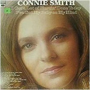 Connie Smith I Got a Lot of Hurtin' Done Today/I Got My Baby on My Mind, 1975