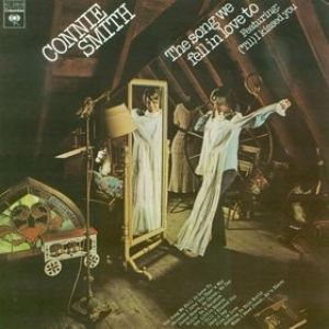 Connie Smith The Song We Fell in Love To, 1976