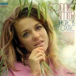Connie Smith Where Is My Castle, 1971