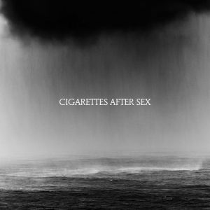 Cigarettes After Sex Cry, 2019